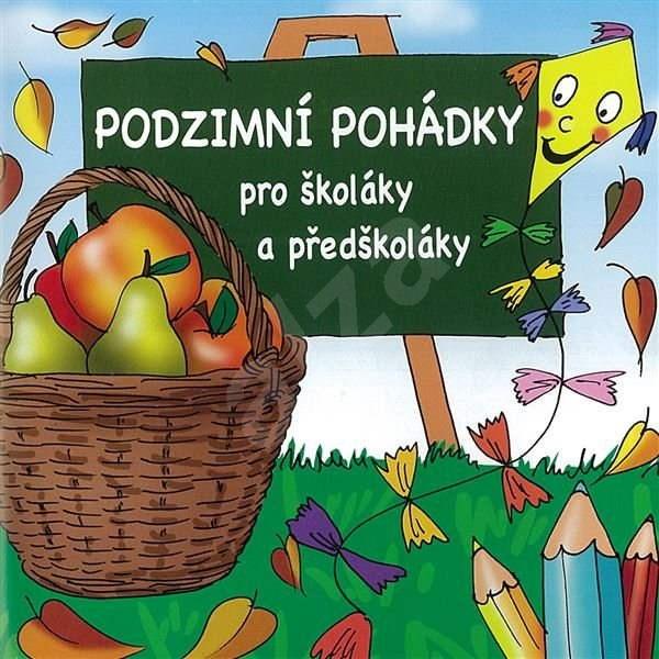 Podzimní pohádky pro školáky a předškoláky - Lucie Gromusová