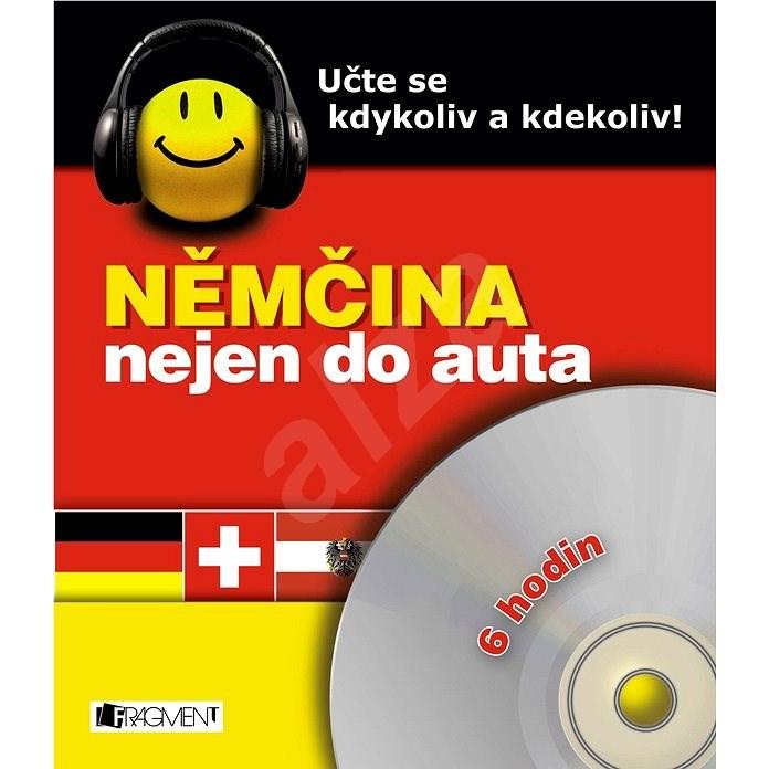 Němčina nejen do auta - Ilona Kostnerová