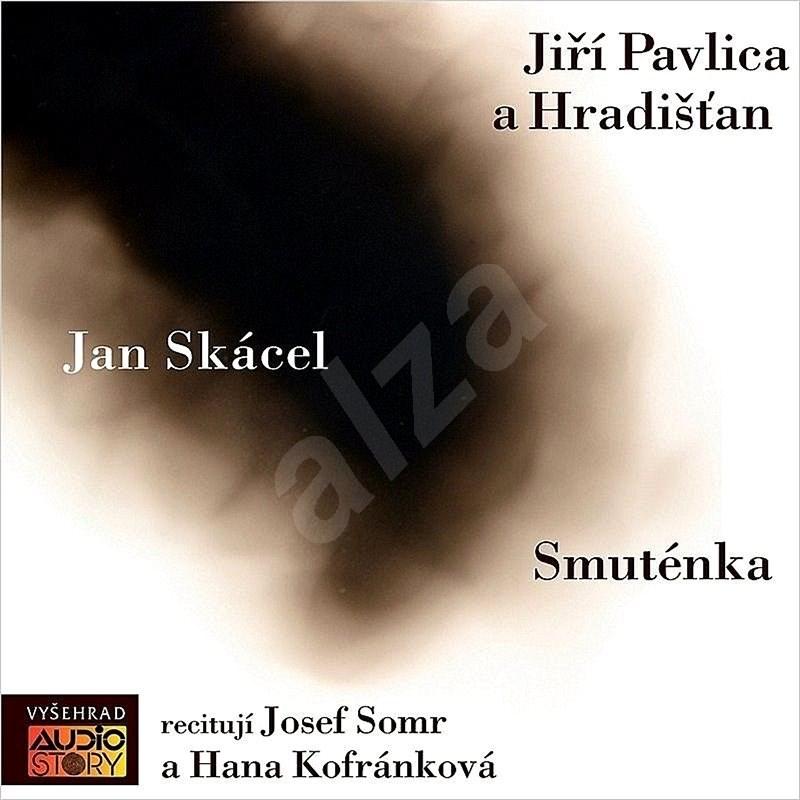 Smuténka - Jan Skácel