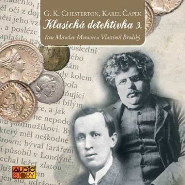 Klasická detektivka 3 - G.K. Chesterton  Karel Čapek