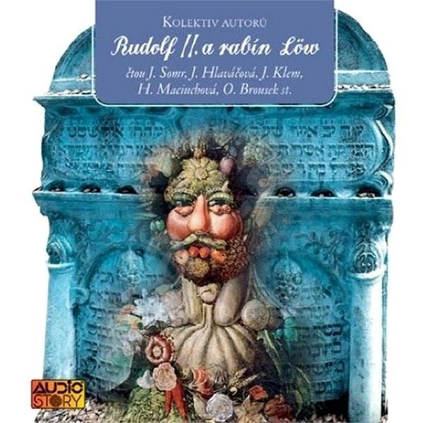 Rudolf II. a rabín Löw - Různí autoři