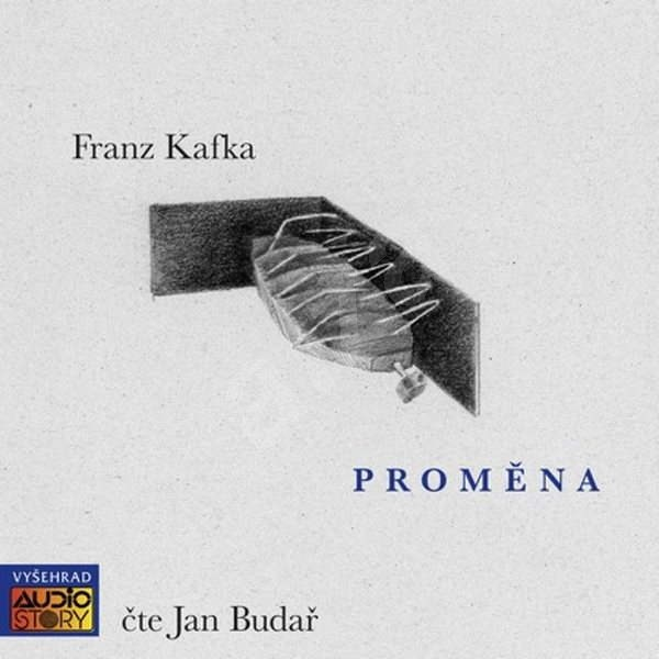 Proměna - Franz Kafka