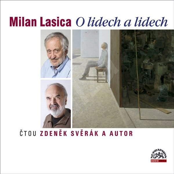O lidech a lidech - Milan Lasica