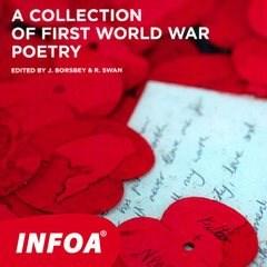 A collection Of First World War Poetry - Kolektiv autorů