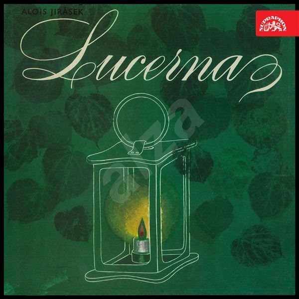 Lucerna - Alois Jirásek
