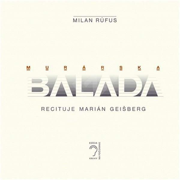 Murárska balada - Milan Rúfus