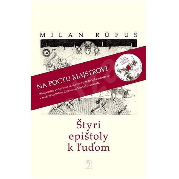 Štyri epištoly k ľuďom - Milan Rúfus