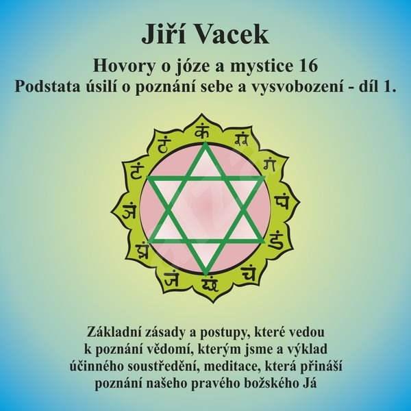 Hovory o józe a mystice č. 16 - Jiří Vacek