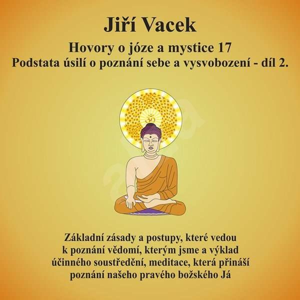 Hovory o józe a mystice č. 17 - Jiří Vacek