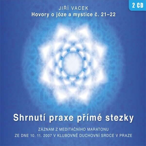 Hovory o józe a mystice č. 21 a 22 - Jiří Vacek