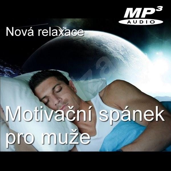 Motivační spánek pro muže - Roman Svoboda