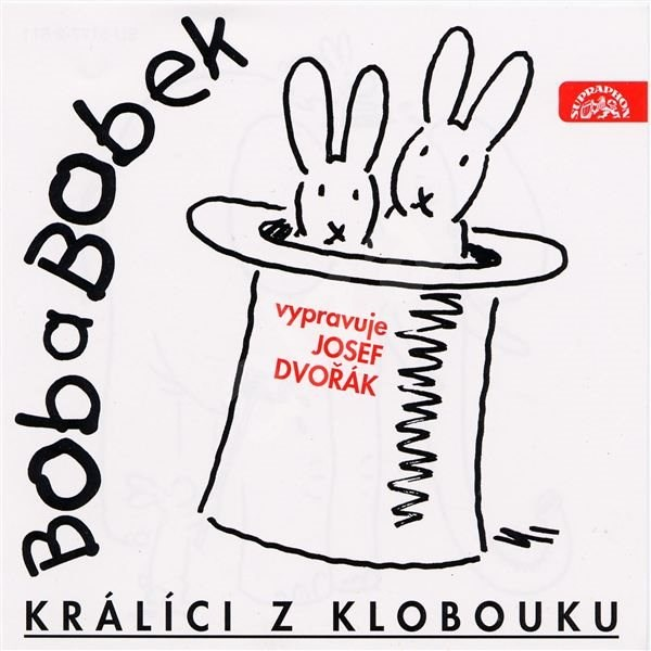 Bob a Bobek, králíci z klobouku / Šebánek - Pacovský - Jiránek - Jiří Šebánek  Vladimír Jiránek  Jaroslav Pacovský