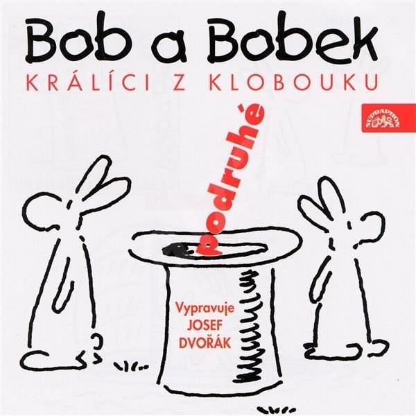 Bob a Bobek, králíci z klobouku, podruhé / Šebánek - Pacovský - Jiránek - Jiří Šebánek  Vladimír Jiránek  Jaroslav Pacovský