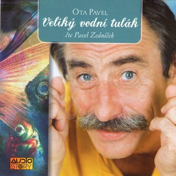 Veliký vodní tulák - Ota Pavel