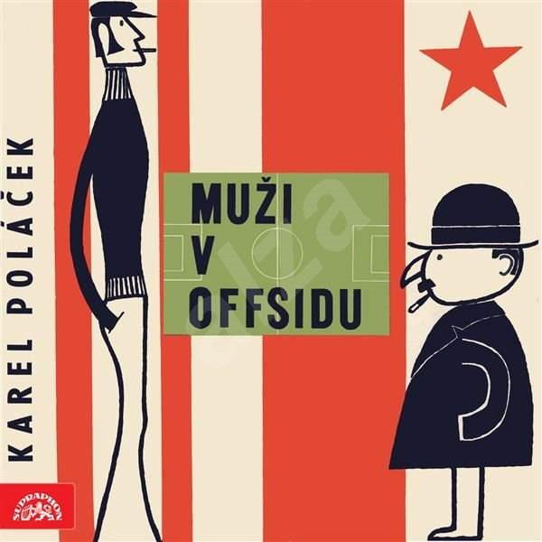 Muži v offsidu - Karel Poláček