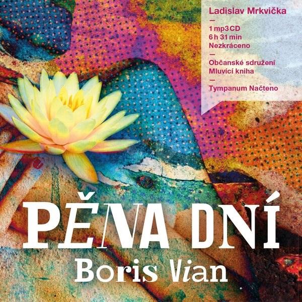 Pěna dní - Boris Vian