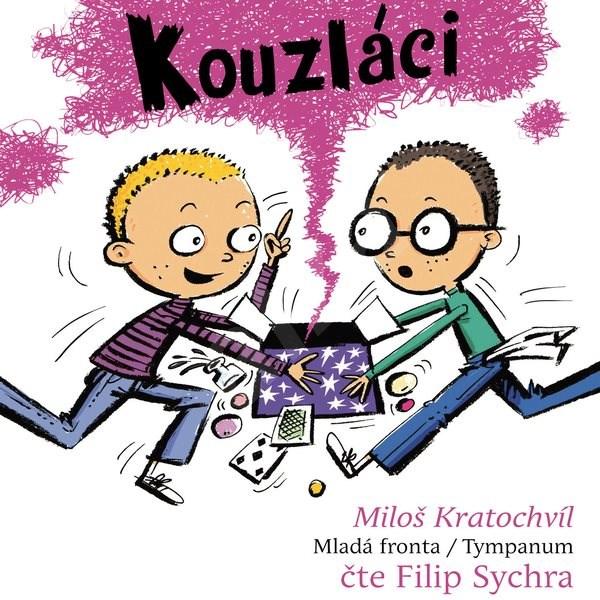 Kouzláci - Miloš Kratochvíl