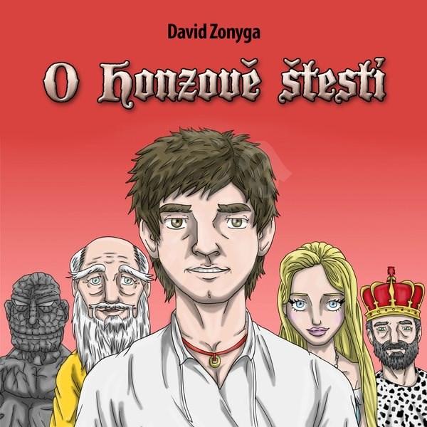 O Honzově štěstí - David Zonyga