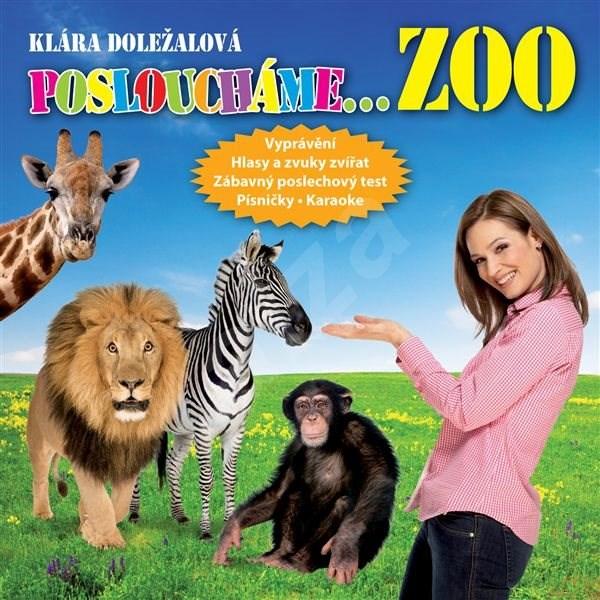 ZOO (Posloucháme...) - Jaroslav Major  Klára Doležalová  Vladimír Gromov