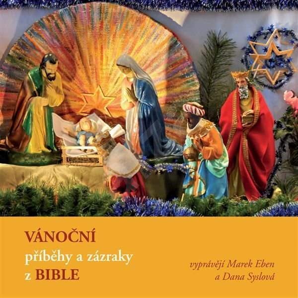 Vánoční příběhy a zázraky z Bible - Liturgický text