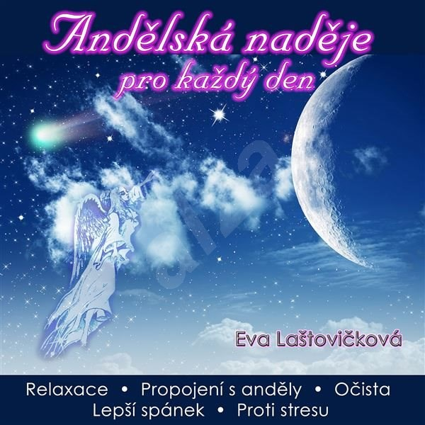 Andělská naděje pro každý den - Eva Laštovičková