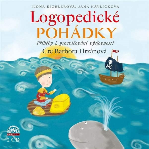 Logopedické pohádky - Jana Havlíčková  Ilona Eichlerová