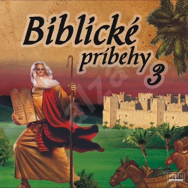 Biblické príbehy 3 - Různí autoři