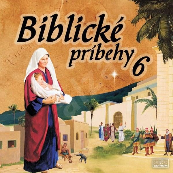 Biblické príbehy 6 - Různí autoři