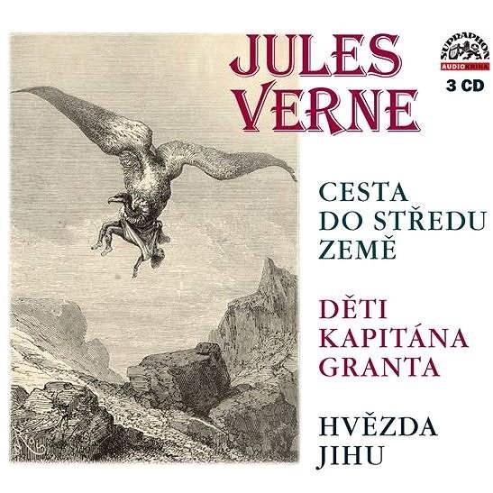 Cesta do středu Země, Děti kapitána Granta, Hvězda jihu - Jules Verne