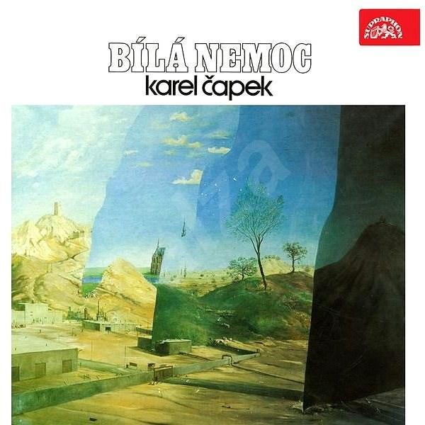 Bílá nemoc - Karel Čapek
