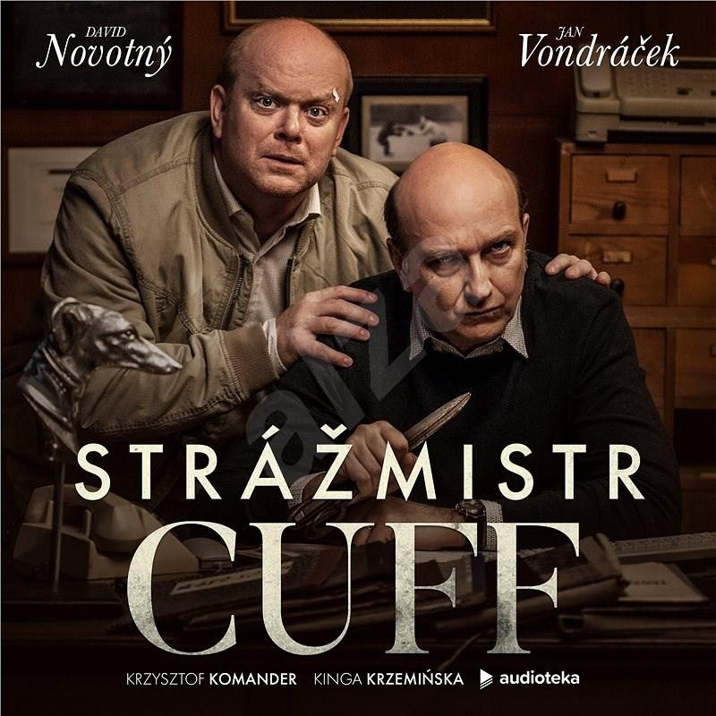 Strážmistr Cuff - Kinga Krzemińska  Krzysztof Komander
