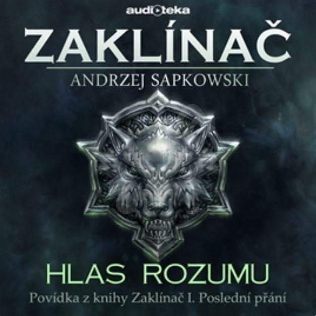 Hlas rozumu - Zaklínač I. Poslední přání (bonus) - Andrzej Sapkowski