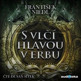 S vlčí hlavou v erbu - František Niedl