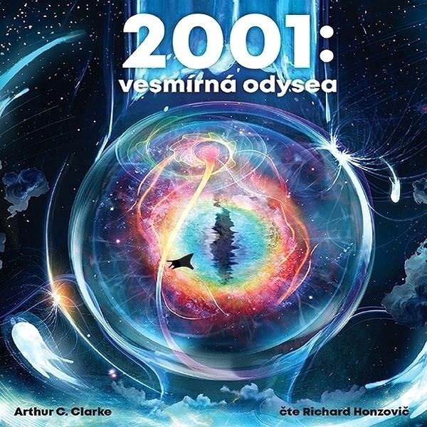 2001: Vesmírná odysea - Arthur Charles Clarke