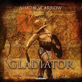 Gladiátor - Simon Scarrow