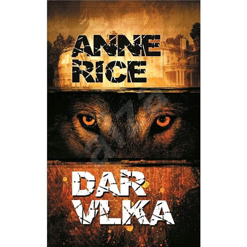 Dar vlka - Anne Rice