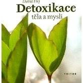Detoxikace těla a mysli - MUDr. David Frej