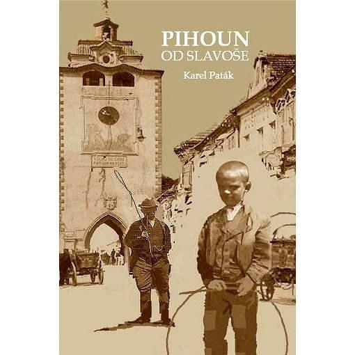 Pihoun od Slavoše - Karel Paták