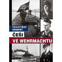 Češi ve wehrmachtu - František Emmert