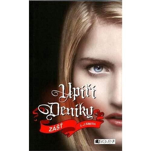 Upíří deníky – Zášť - Lisa J. Smith