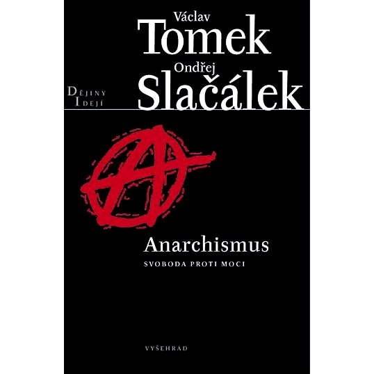 Anarchismus - Václav Tomek