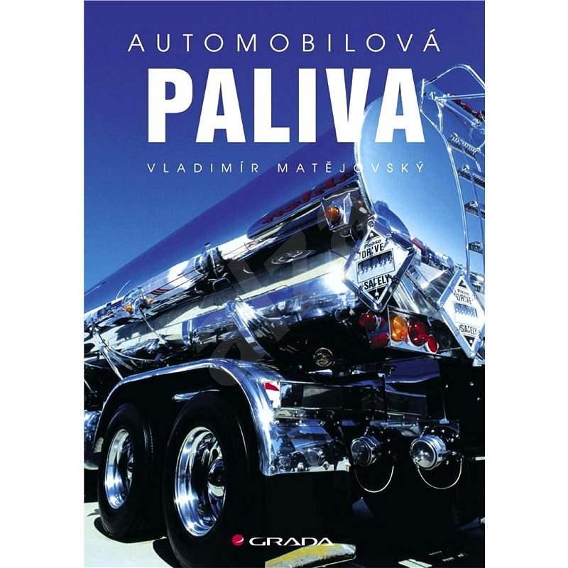 Automobilová paliva - Vladimír Matějovský