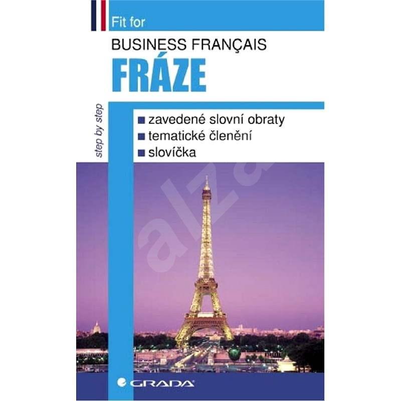 Business français - Fráze - Pierre Brouland