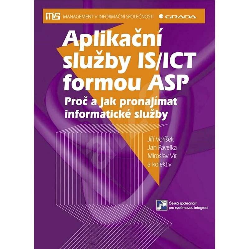 Aplikační služby IS/ICT formou ASP - Jan Pavelka