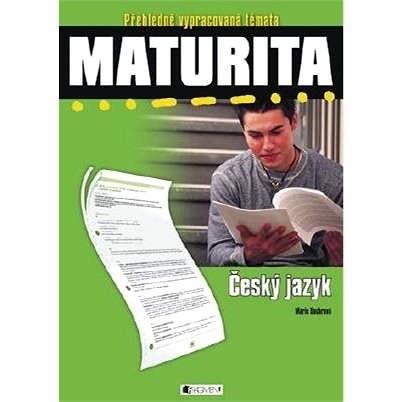 Maturita - Český jazyk - Marie Sochrová