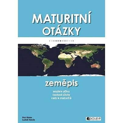 Maturitní otázky – Zeměpis - Petr Karas