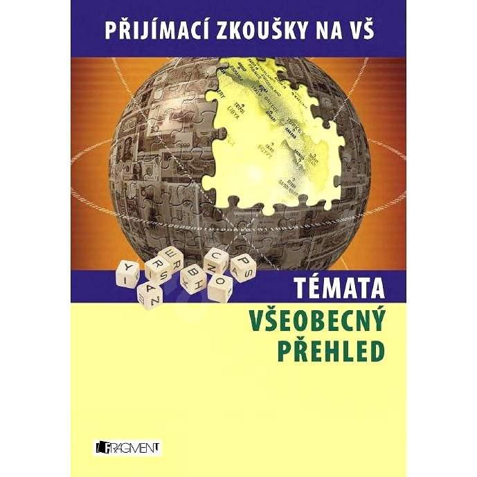 Témata - Všeobecný přehled - Zuzana Novotná  Jakub Rákosník  Jan Sládek  Lukáš Porkert