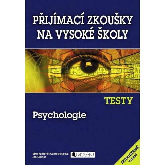 Testy – Psychologie - Simona Horáková Hoskovcová