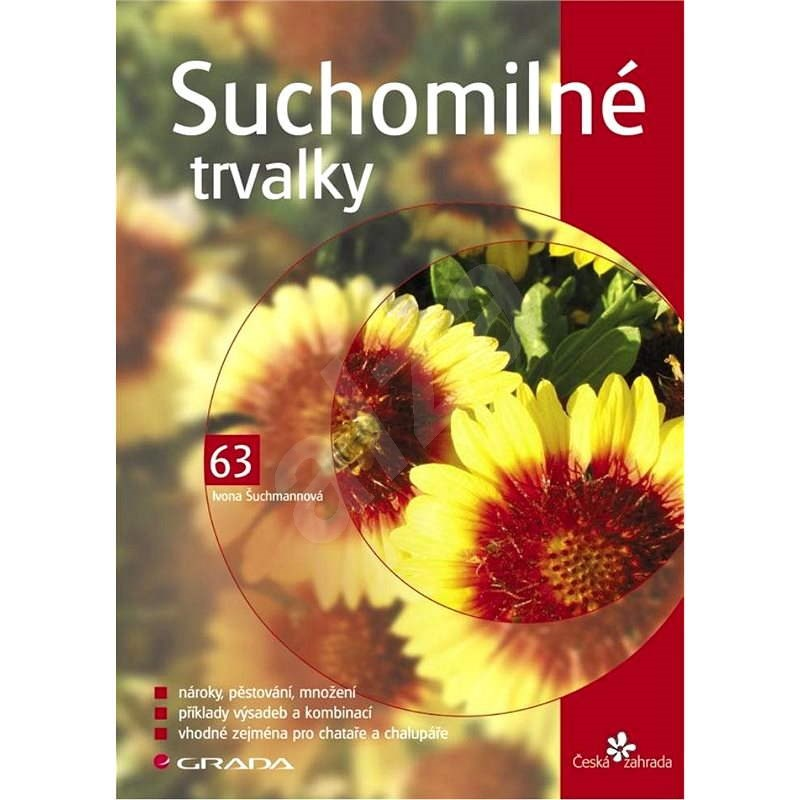Suchomilné trvalky - Ivona Šuchmannová
