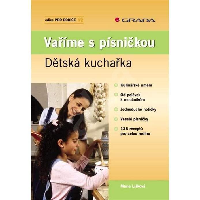 Vaříme s písničkou - Marie Lišková